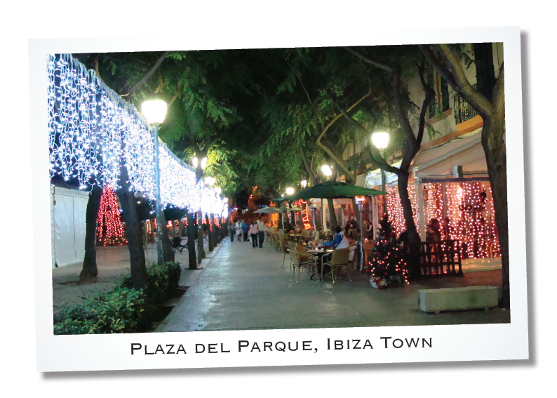Holiday in Ibiza, Plaza del Parque